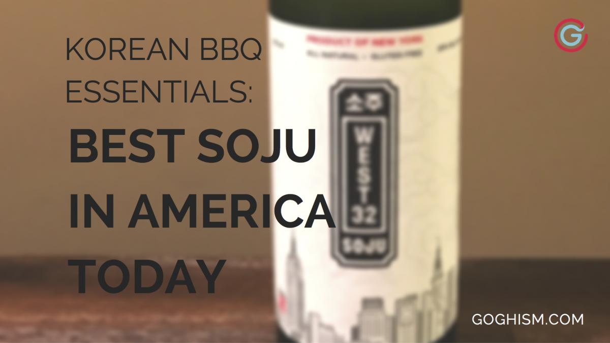 Korean BBQ Essentials: Best Soju in America [2019]
