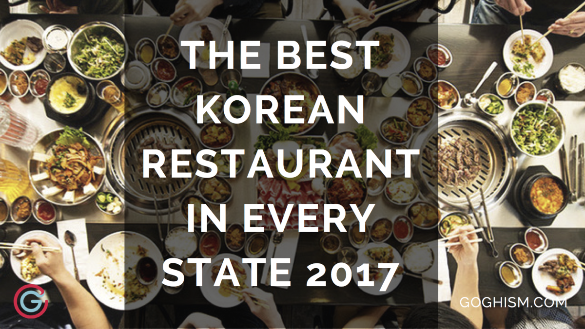 The Best Korean Restaurant in Every State [2019]