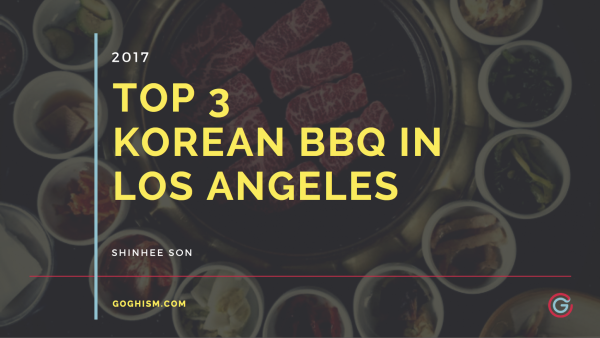 Best Korean BBQ in Los Angeles [2019]