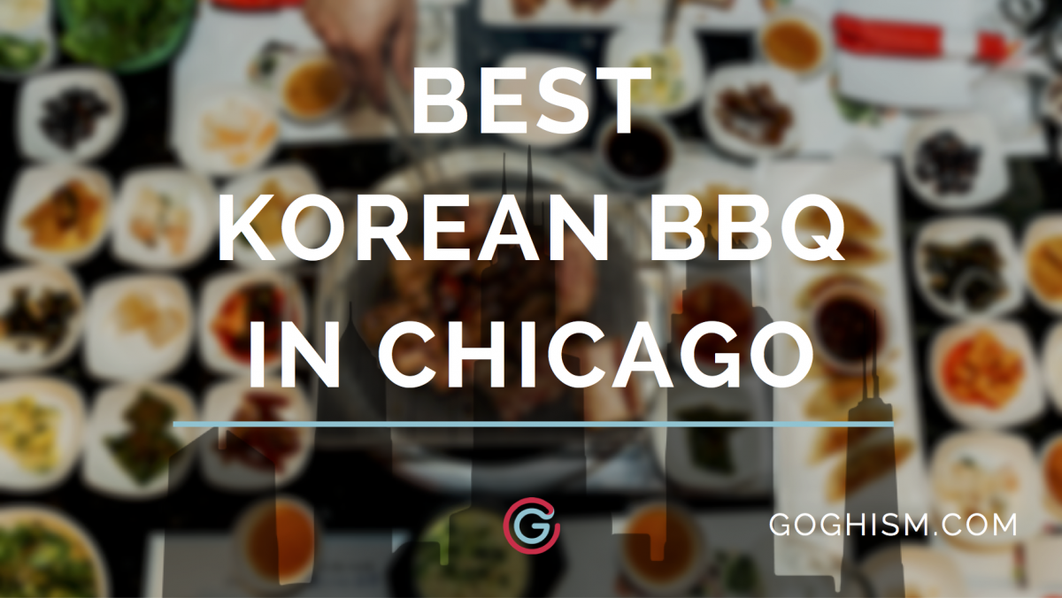 Best Korean BBQ in Chicago [2019]