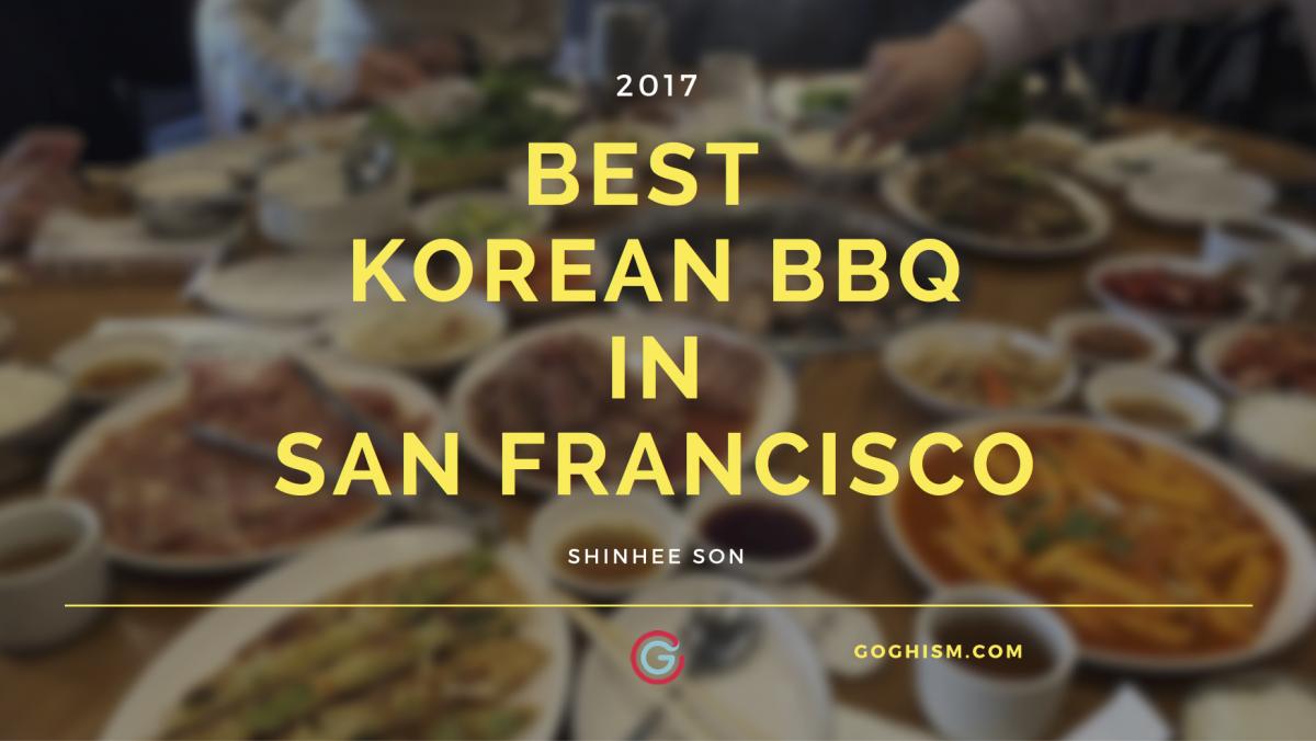Best Korean BBQ in San Francisco [6]  Goghism