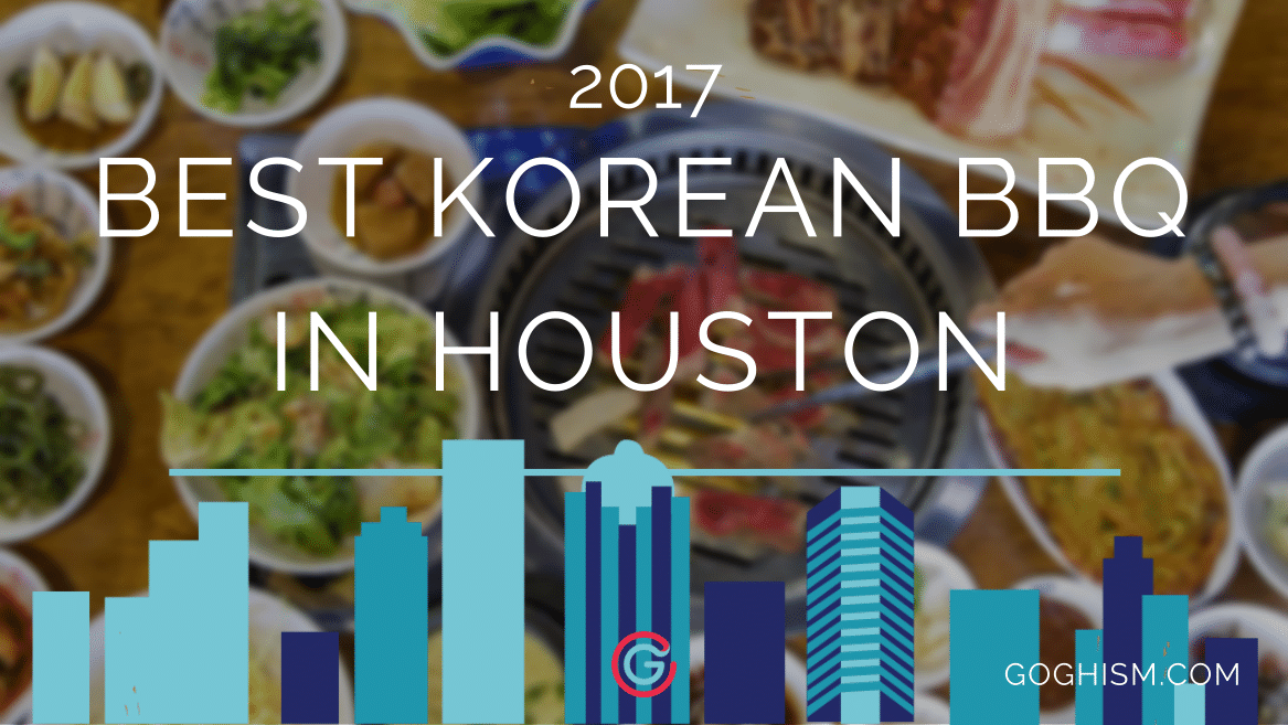 Best Korean BBQ in Houston [2019]