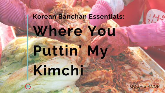 Korean Banchan Essentials: Best Kimchi Containers [2019]