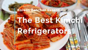 The Best Kimchi Refrigerator