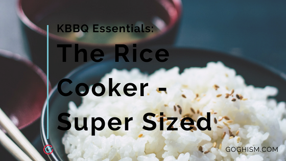 Korean BBQ Essentials: Best Large Rice Cooker [2019]